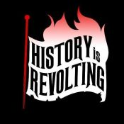 History Is Revolting
